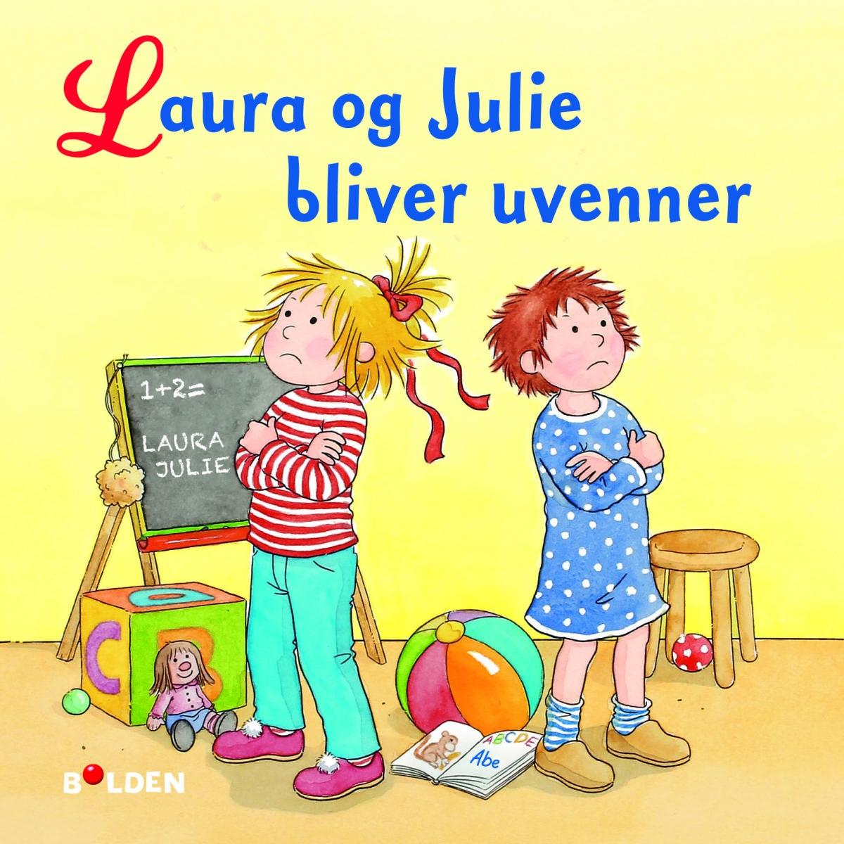 Laura og Julie bliver uvenner