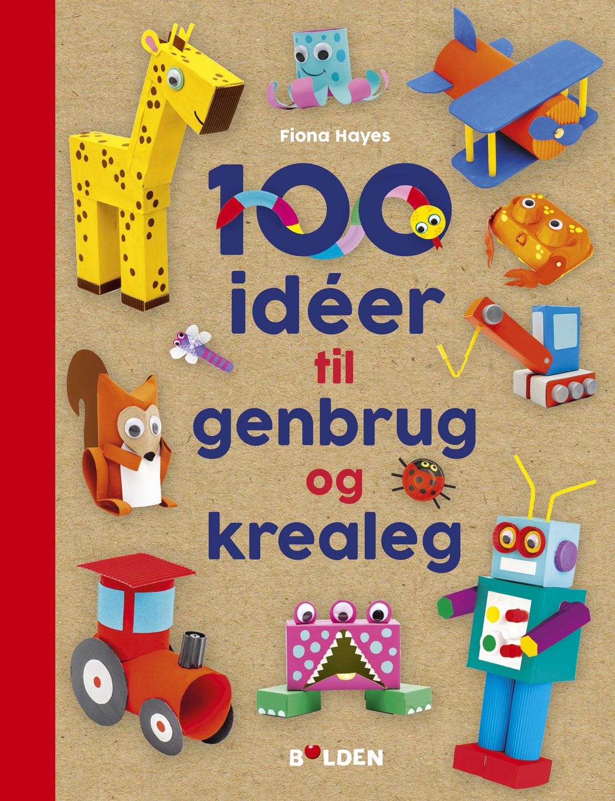 100 idéer til genbrug og krealeg