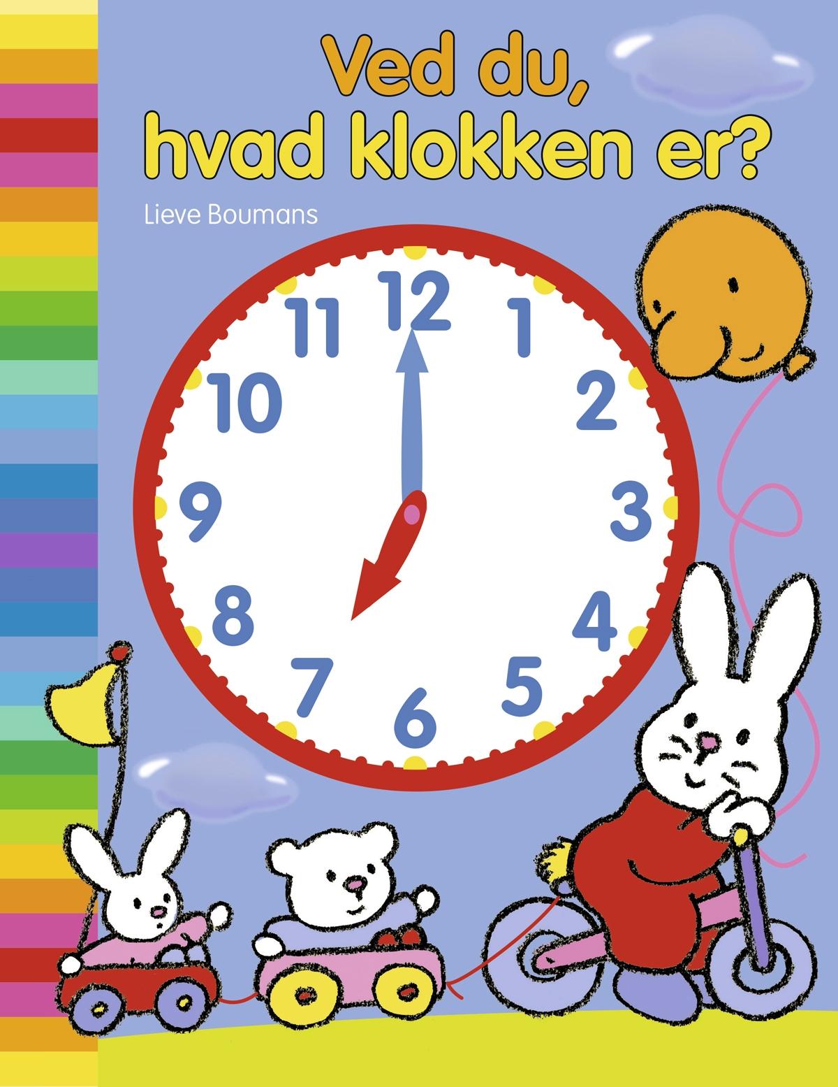 Ved du hvad klokken er?