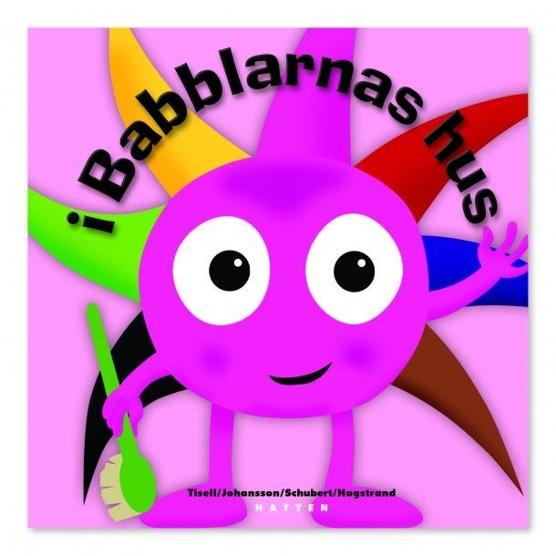 Babblarna - I Babblarnas Hus